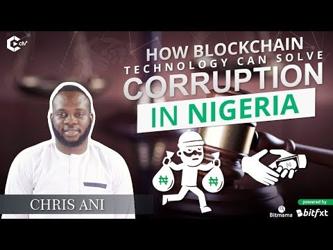 How Blockchain Technology Can Solve Corruption in Nigeria