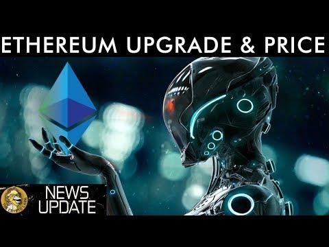 Ethereum Network Upgrade, Price Action, Gaming, & News Updates