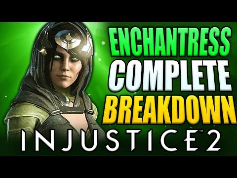 Injustice 2 - ENCHANTRESS Breakdown & Matches!