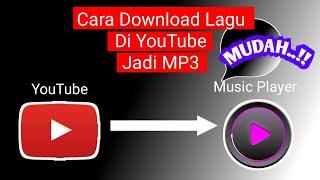 Download Cara Download Lagu MP3 dari YouTube Dan Simpan di Galeri Hp