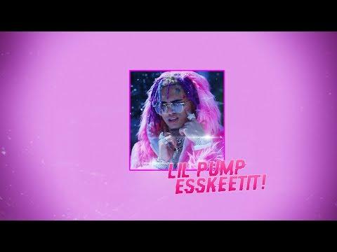 LIL PUMP — ESSKEETIT (DOWNLOAD MUSIC)