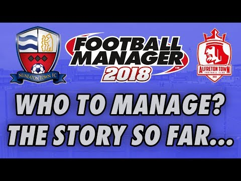 Nuneaton Town vs Alfreton Town | FM18 Social Media Battle | Who to manage on Football Manager 2018