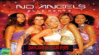 No Angels Elle'Ments   #5 Daylight in your Eyes Full HD