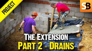 Building an Extension #2 - Drains & Sewerage Pipes