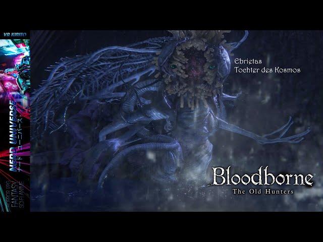 BloodBorne #18 Bossfight vs. Ebrietas, Tochter des Kosmos ☬ Livestream [DE]