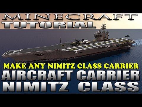 MINECRAFT: AIRCRAFT CARRIER TUTORIAL - MAKE ANY NIMITZ CLASS CARRIER (USS NIMITZ CVN-68)