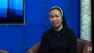 """""""Ơn Ta đủ cho con"""" - Gặp gỡ Nữ tu Maria Mai Thị Hà, Bề trên Tổng Phụ trách Hội dòng MTG Hưng Hóa"""