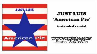 JUST LUIS - American Pie (extended remix)