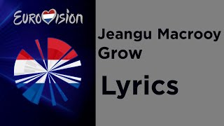 Jeangu Macrooy - Grow (Lyrics) Netherlands 🇳🇱 Eurovision 2020