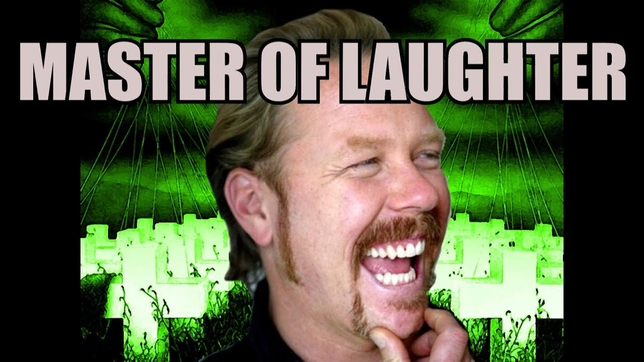 maxresdefault metallica's james hetfield master of laughter (laughcover) youtube