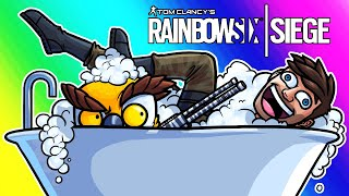 Rainbow Six Siege Funny Moments - Scrubs in a Tub!