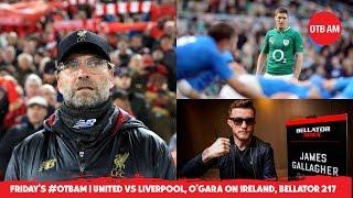 WATCH #OTBAM: ROG and Quinny talk Six Nations, Mayo vs. Dublin, Thommo on Liverpool, Zion vs. Nike |