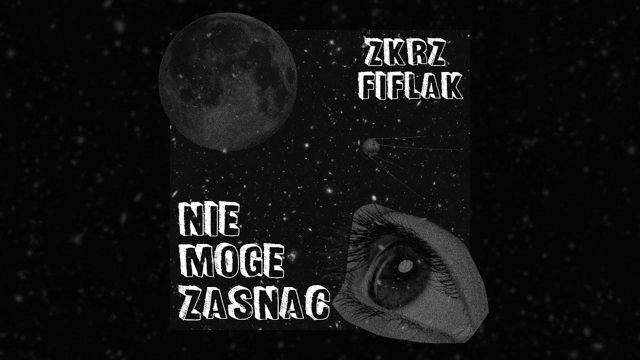 ZKRZ x Fiflak - Nie mogę zasnąć