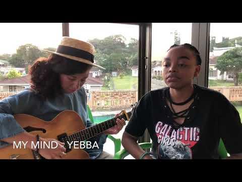 YEBBA - My Mind (XAÉ Cover)