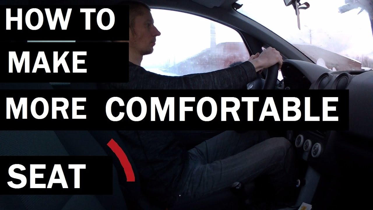 how to make car seats more comfortable youtube. Black Bedroom Furniture Sets. Home Design Ideas