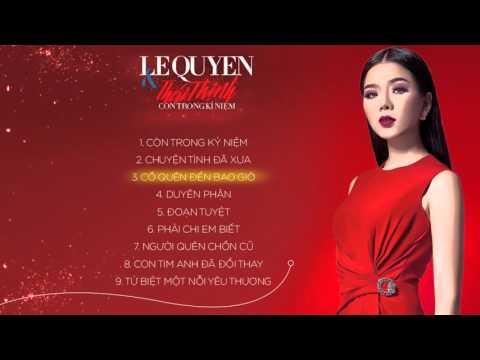 Album Lệ Quyên & Thái Thịnh - Còn Trong Kỷ Niệm