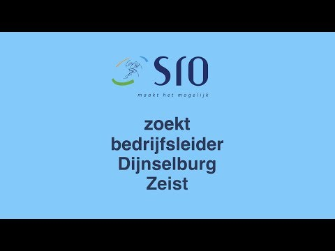 SRO zoekt bedrijfsleider Dijnselburg Zeist