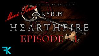 Skyrim: Hearthfire | Ep 1 | MATERIALS