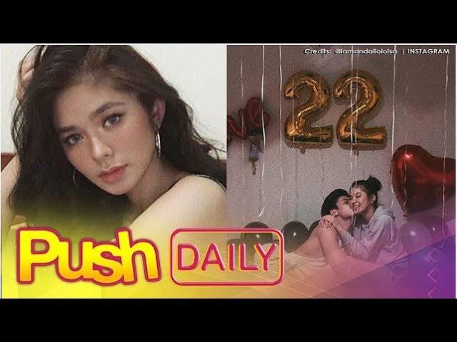 PUSH DAILY: What is Loisa Andalio's sweet surprise for Ronnie Alonte on his birthday?