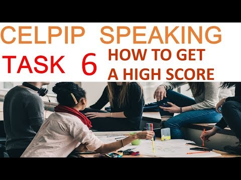 6. CELPIP Speaking - How to get a HIGH SCORE in Task 6