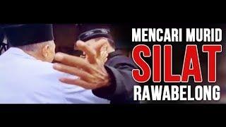 Mencari murid Silat betawi Rawabelong