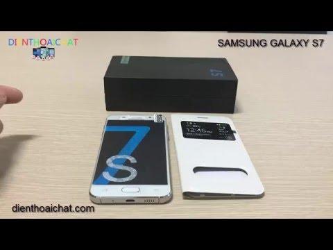 Test samsung galaxy s7, Samsung s7 đài loan có tốt không?