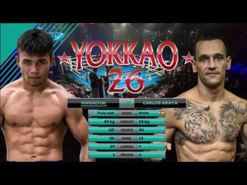 YOKKAO 26: Manachai YOKKAOSaenchaiGym vs Carlos Araya (65kg) - Hong Kong