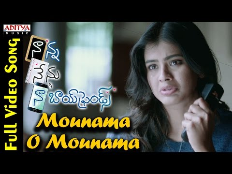 Mounama O Mounama Full Video Song  || Naanna Nenu Naa Boyfriends Movie  || HebahPatel,Ashwin