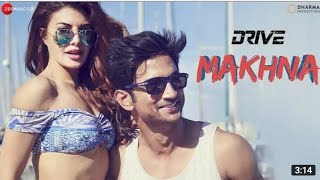 Ye bhi na jaane Vo bhi na jaane Makhna full song (Drive) movie 2019
