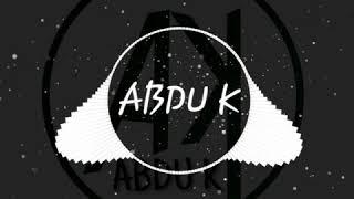 BGM WHATSAPP  STATUS SONG _ABDU K_