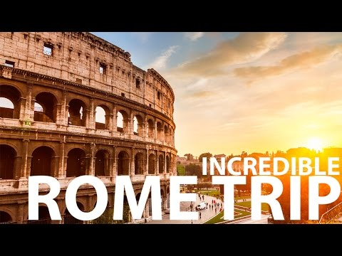 INCREDIBLE ROME TRIP #013