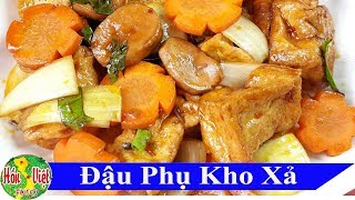 Đây Mới Thực Sự Là Món Chay Hoàn Hảo Cho Người Ăn Chay Thanh Đạm | Hồn Việt Food