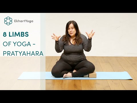 #5 Pratyahara - Withdrawal of the senses - Eight limbs of Yoga