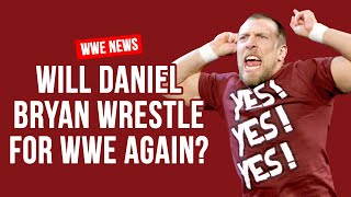 Daniel Bryan's WWE Contract Expiration Date Revealed