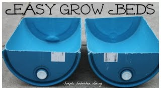 Preparing Barrels for Grow Beds - An easy cutting method