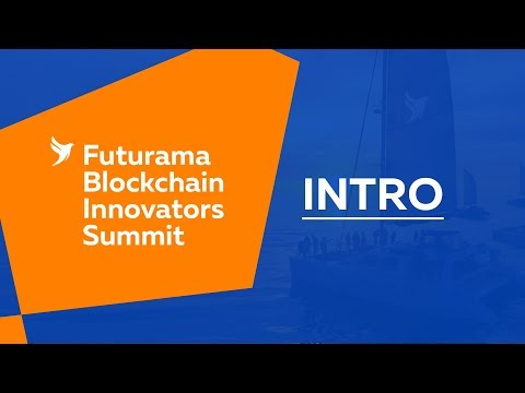 Futurama Blockchain Innovators Summit Spain 2018