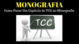 Monografia - Como Fazer Um Capítulo do TCC no Monografis thumbnail