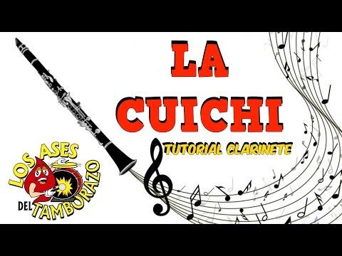 LA CUICHI Tutorial Clarinete