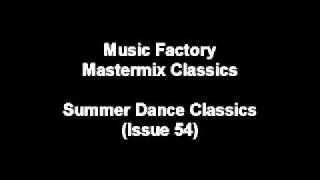 Summer Dance Classics - MUSIC FACTORY MASTERMIX