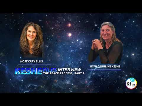 Keshe Files: World Peace Process with Caroline Keshe, Part 1