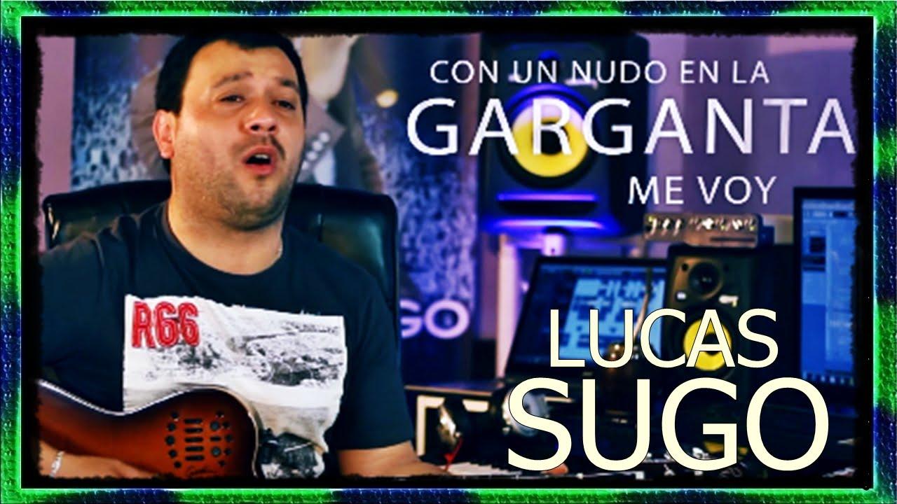 Lucas Sugo Nudo En La Garganta Acústico Guitarra Teclado Acordes Cover Letra Tutorial Youtube