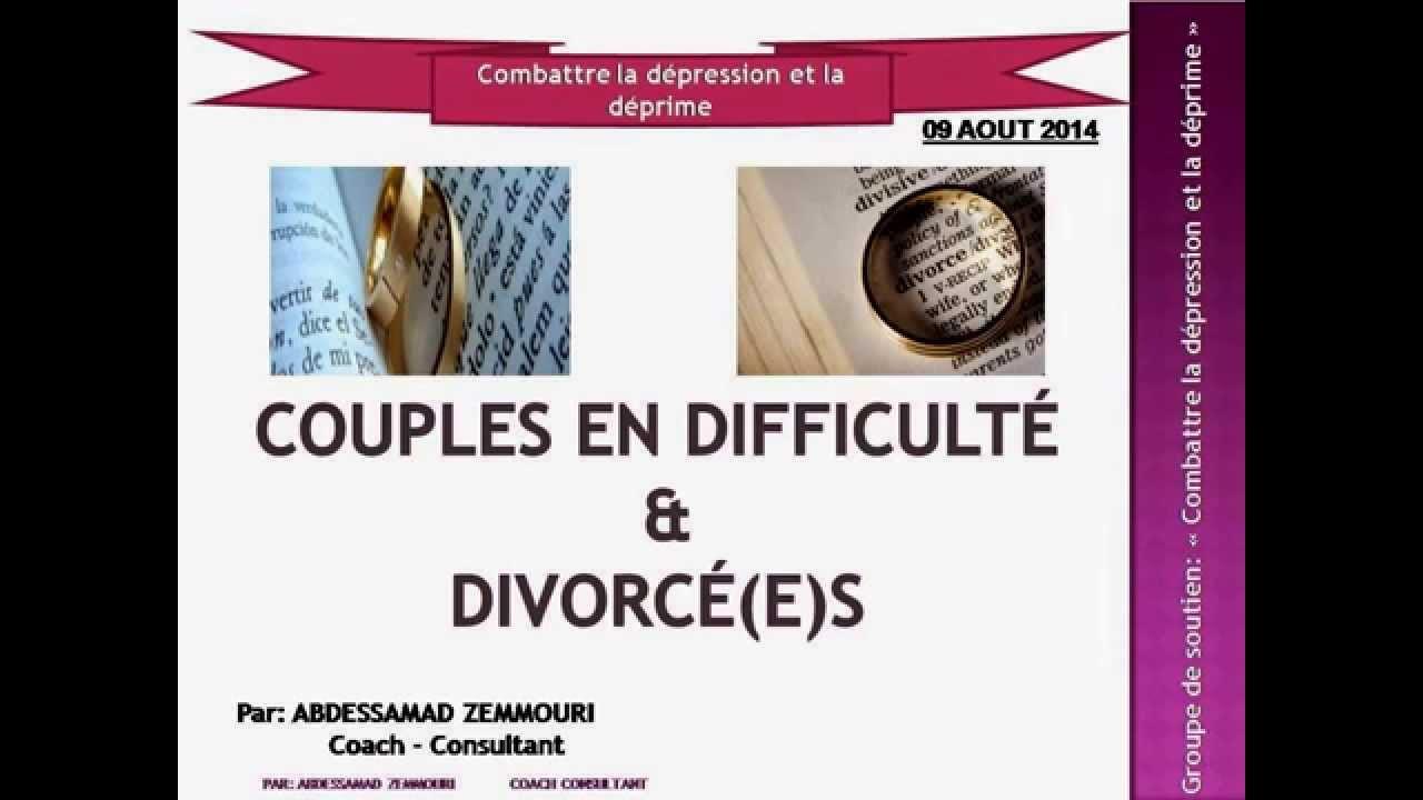 couples en difficult et divorc s youtube. Black Bedroom Furniture Sets. Home Design Ideas