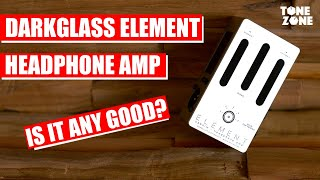 Darkglass Element Headphone Amp & Cab Sim | Tone Zone