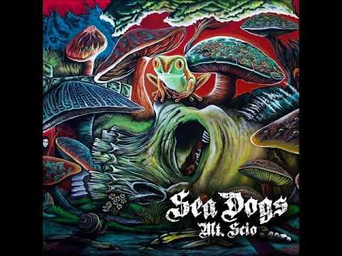 Sea Dogs - Mt. Scio (Full Album 2018)