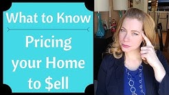 What to Know - Pricing your Home to Sell