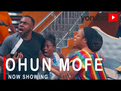Download Ohun Mofe Yoruba Movie