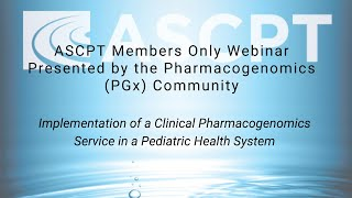 Implementation of a Clinical Pharmacogenomics Service in a Pediatric Health System