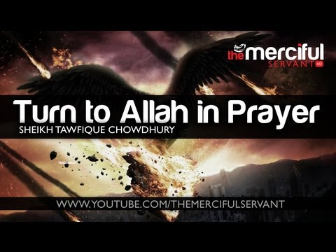 Turn to Allah in Prayer ᴴᴰ Powerful Reminder