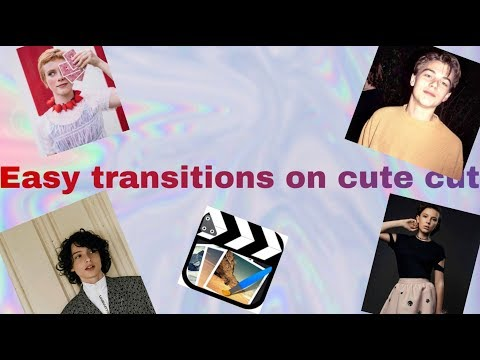Easy transitions on cute cut