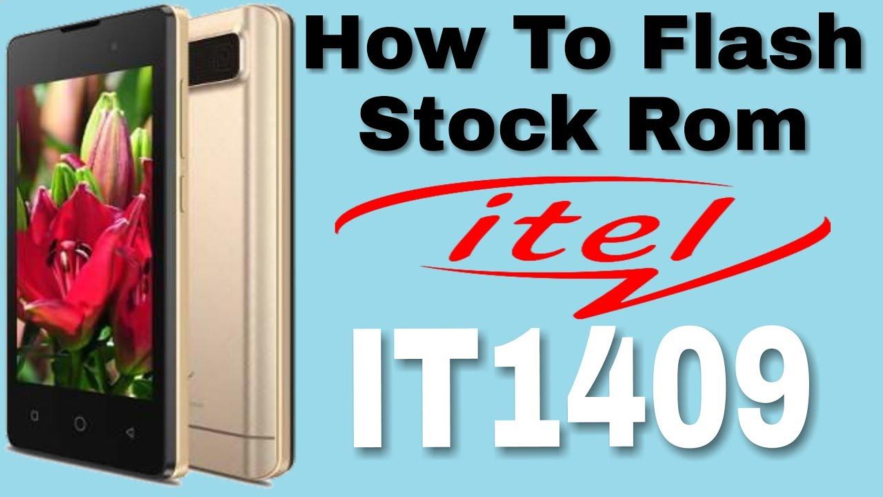 How To Flash Stock Rom iTel IT1409 | Fix Hang On logo | UnlockHelphone